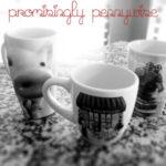 I love big coffee mugs.