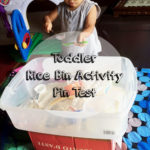 Toddler Rice Bin Activity Pin Test: Can an easy prep rice bin keep a 16 month old busy?