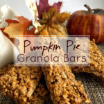 Pumpkin Pie Granola Bars: The perfect gluten free fall snack!