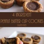 4 Ingredient Peanut Butter Cup Cookies: Easy, gluten-free cookies, with just 4 simple ingredients!
