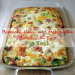 Broccoli, Ham, and Mozzarella Baked with Eggs Pin Test Review: Read more to find out if this low carb breakfast dish is worth your time!