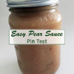 Easy Pear Sauce Pin Test: Make this naturally sweet, no sugar added alternative to applesauce. So easy and delicious!